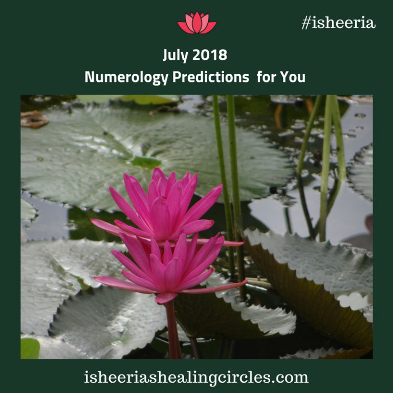 July 2018 numerology predictions #isheeria